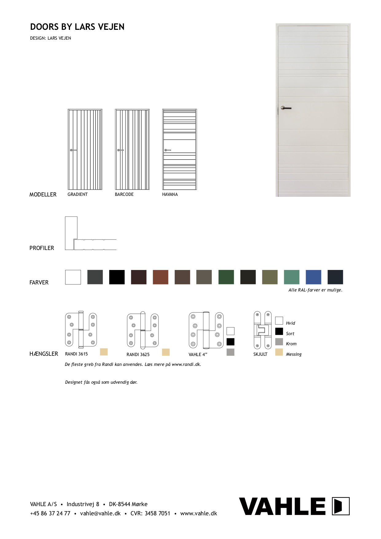 Doors by Lars Vejen for VAHLE